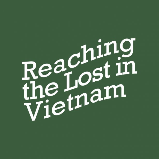 Reaching the Lost in Vietnam